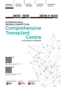 INTERNATIONAL DESIGN COMPETITION  CLUJ-NAPOCA COMPREHENSIVE  TRANSPLANT CENTRE, ROMANIA