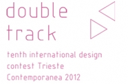 Tenth international design contest Trieste Contemporanea 2012